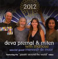 Deva Premal and Miten with Manose. 2012.